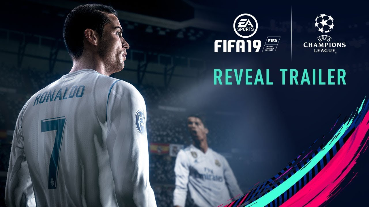 FIFA 19 | Official Reveal Trailer